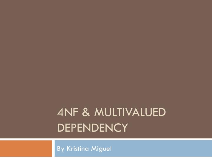 4nf multivalued dependency
