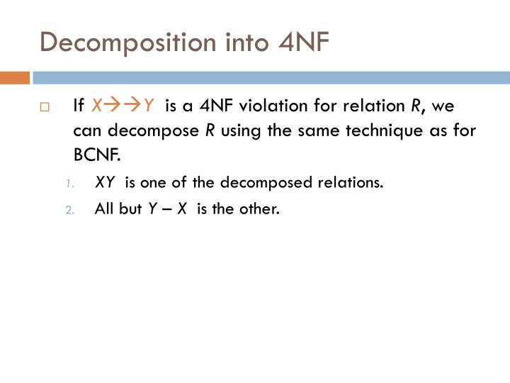 Decomposition into 4NF