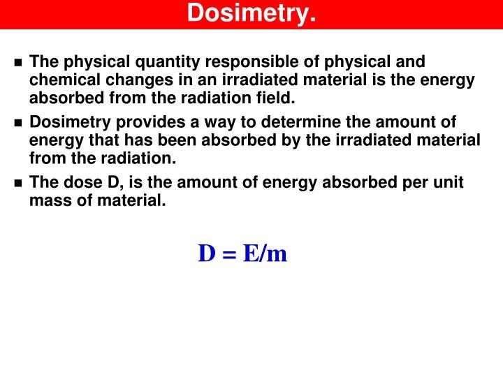 Dosimetry.