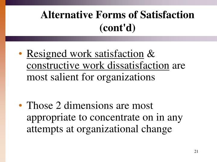 Alternative Forms of Satisfaction (cont'd)