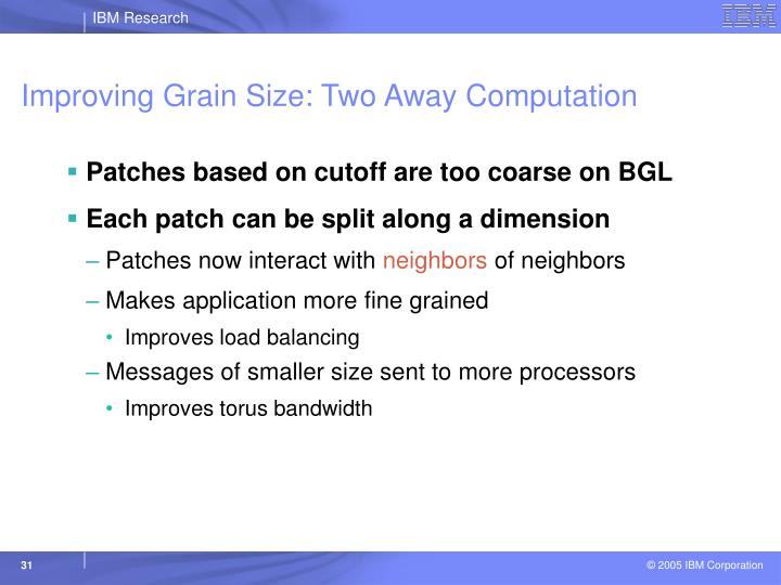 Improving Grain Size: Two Away Computation