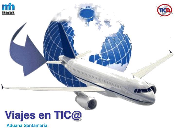 Viajes en TIC@