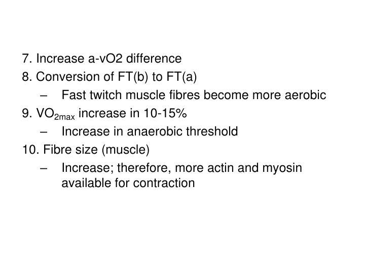 7. Increase a-v