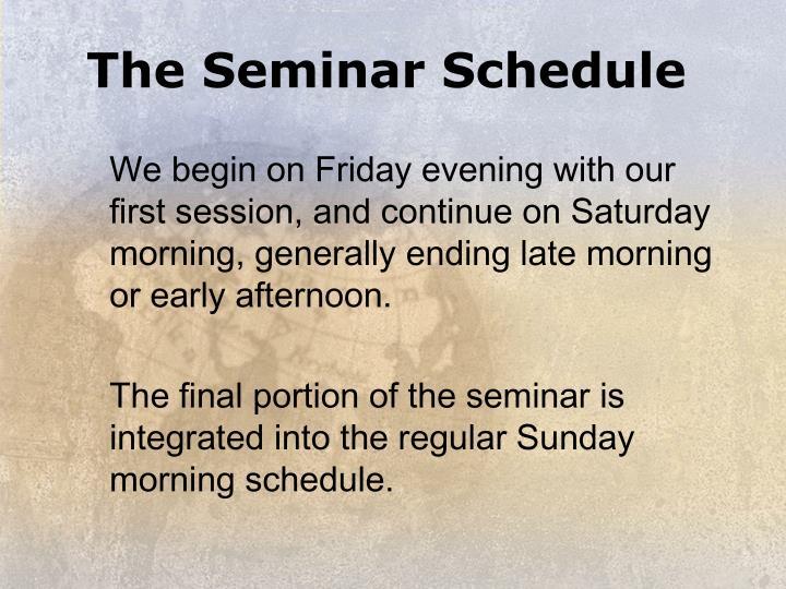 The Seminar Schedule