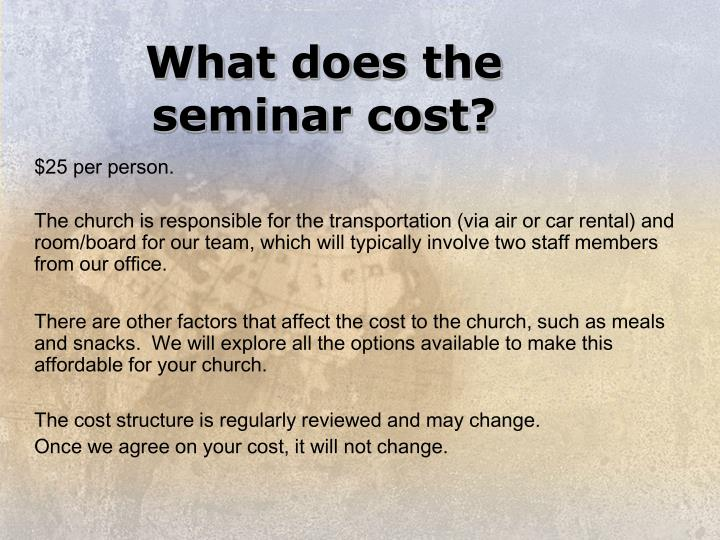 What does the seminar cost?