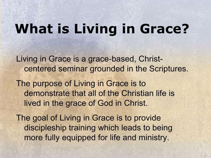 What is Living in Grace?