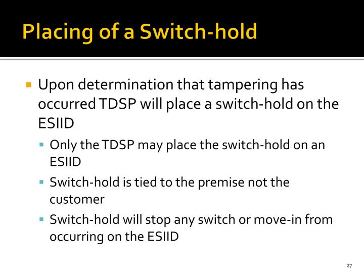 Placing of a Switch-hold