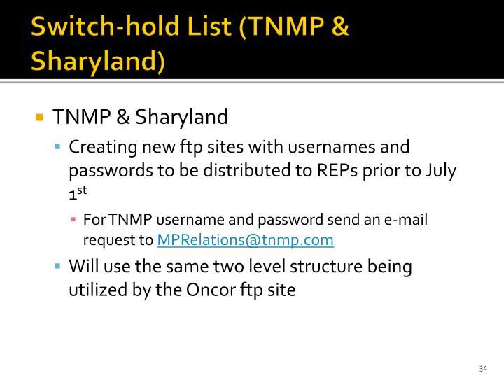 Switch-hold List (TNMP &