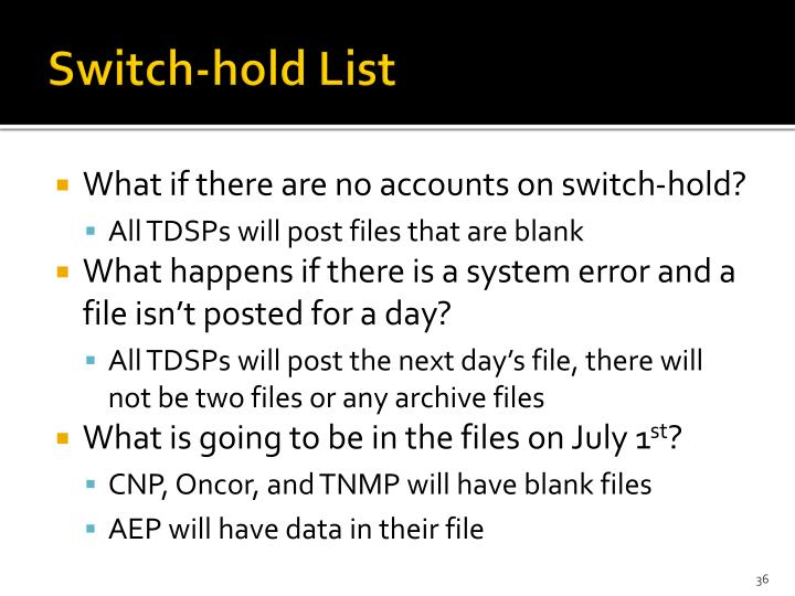 Switch-hold List