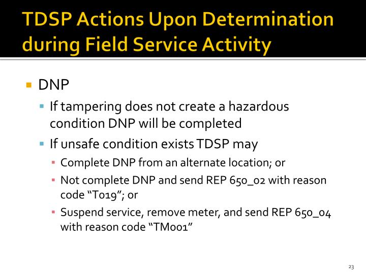TDSP Actions Upon Determination during Field Service Activity