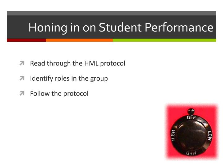 Honing in on Student Performance
