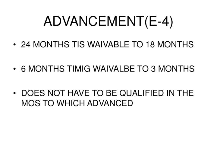 ADVANCEMENT(E-4)