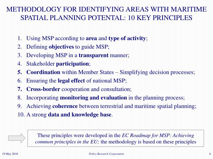 METHODOLOGY FOR IDENTIFYING AREAS WITH MARITIME SPATIAL PLANNING POTENTAL: 10 KEY PRINCIPLES