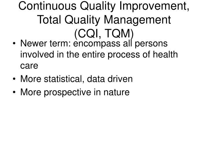 Continuous Quality Improvement, Total Quality Management