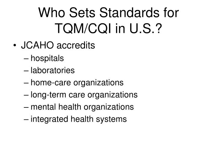 Who Sets Standards for TQM/CQI in U.S.?