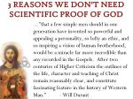 3 reasons we don t need scientific proof of god3