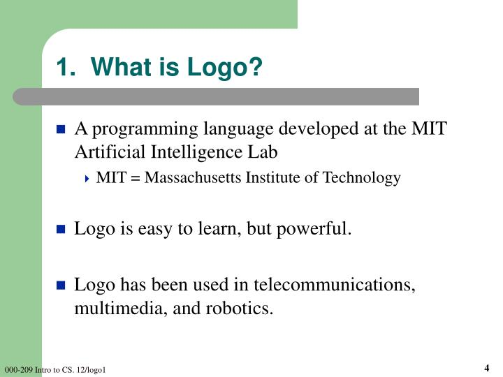 1.  What is Logo?