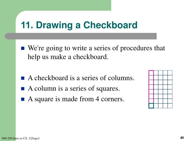 11. Drawing a Checkboard