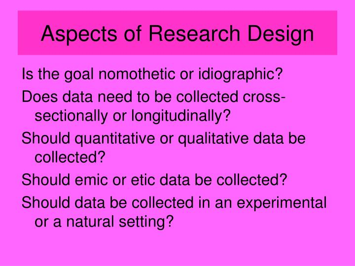 Aspects of Research Design