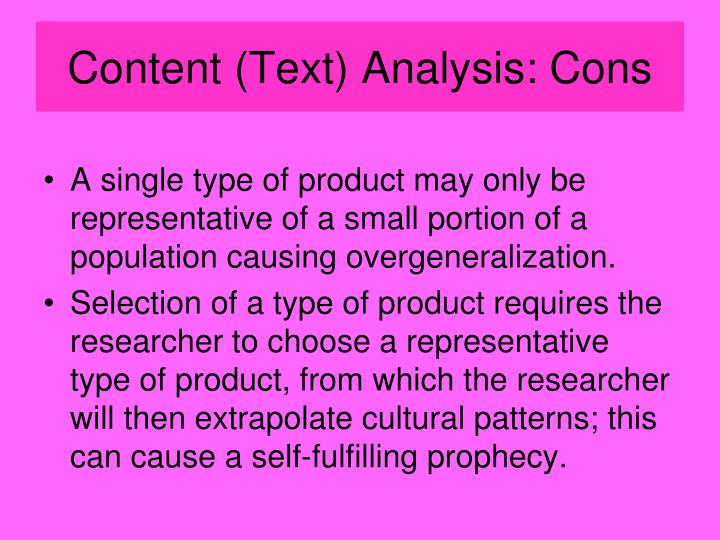 Content (Text) Analysis: Cons