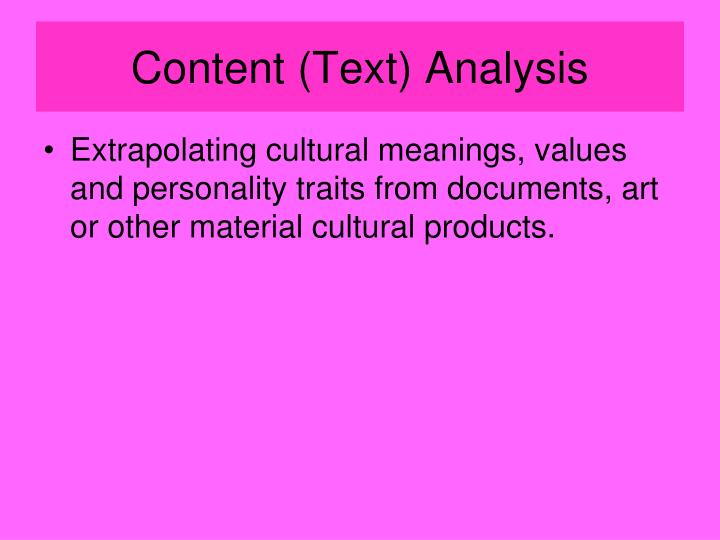 Content (Text) Analysis