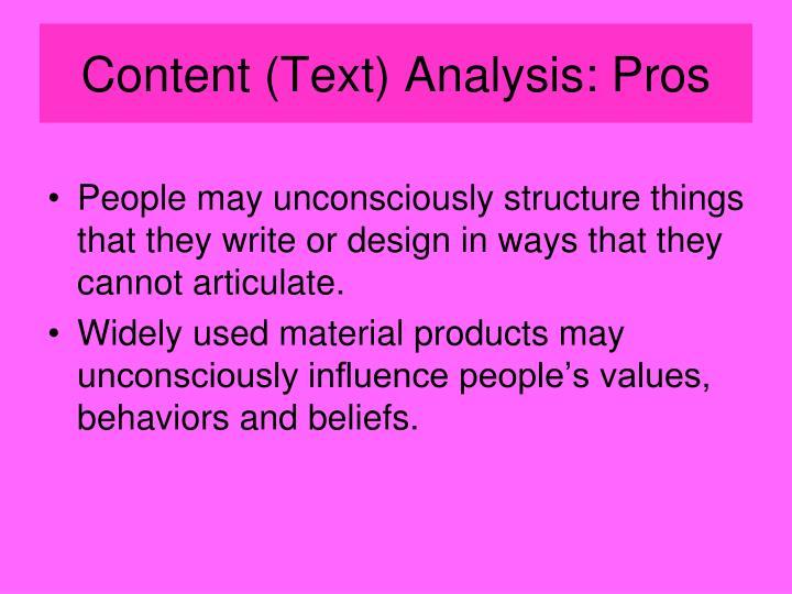 Content (Text) Analysis: Pros