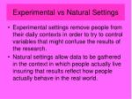 experimental vs natural settings