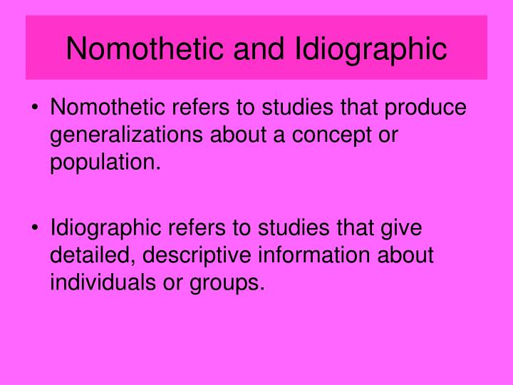 Nomothetic and Idiographic