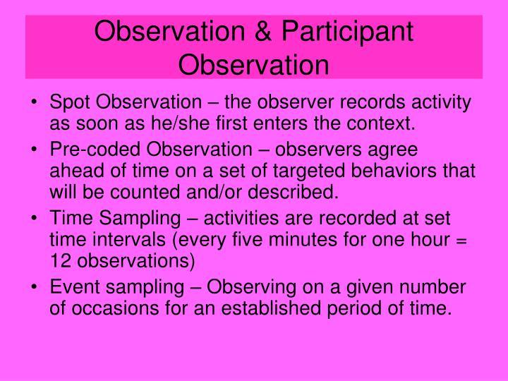Observation & Participant Observation