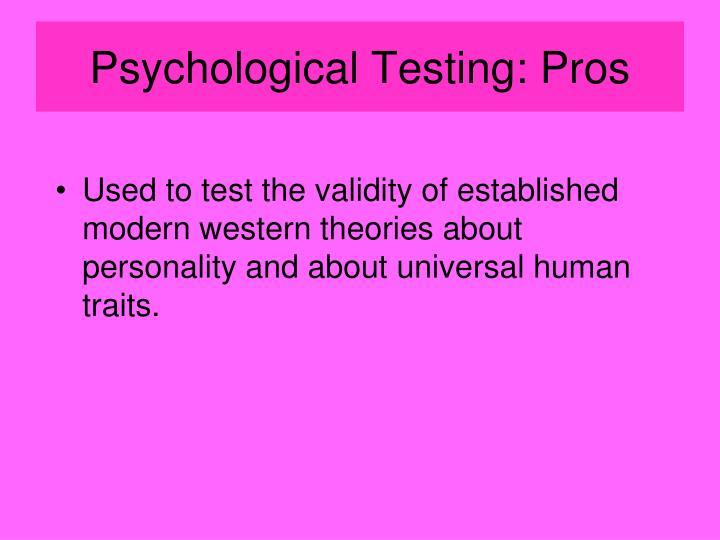Psychological Testing: Pros