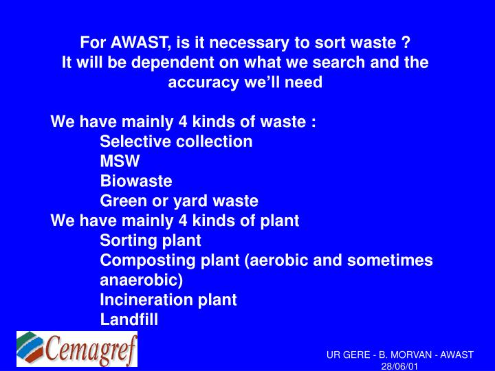 For AWAST, is it necessary to sort waste ?