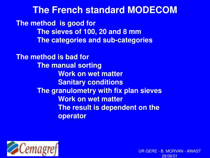 The french standard modecom1