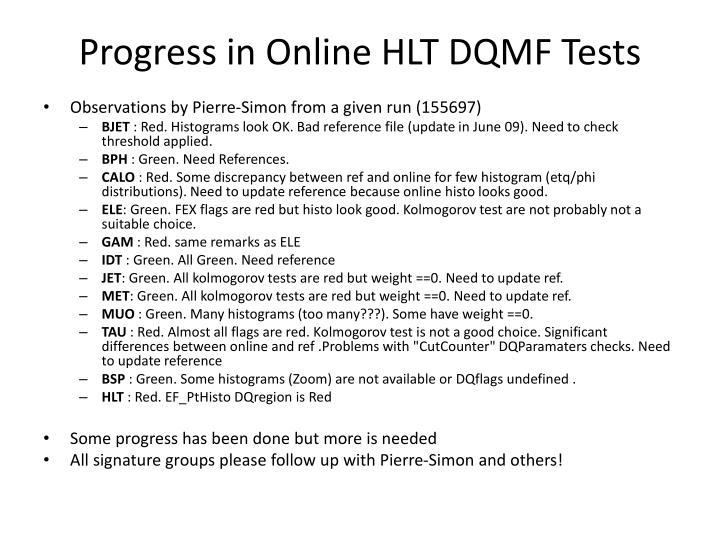 Progress in Online HLT DQMF Tests