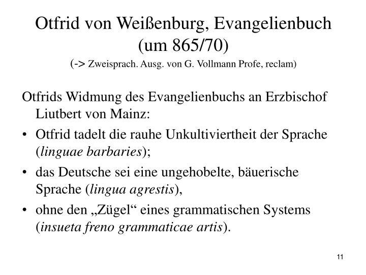 Otfrid von Weißenburg, Evangelienbuch (um 865/70)