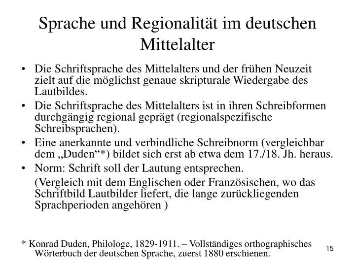 Sprache und Regionalität im deutschen Mittelalter