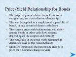 price yield relationship for bonds