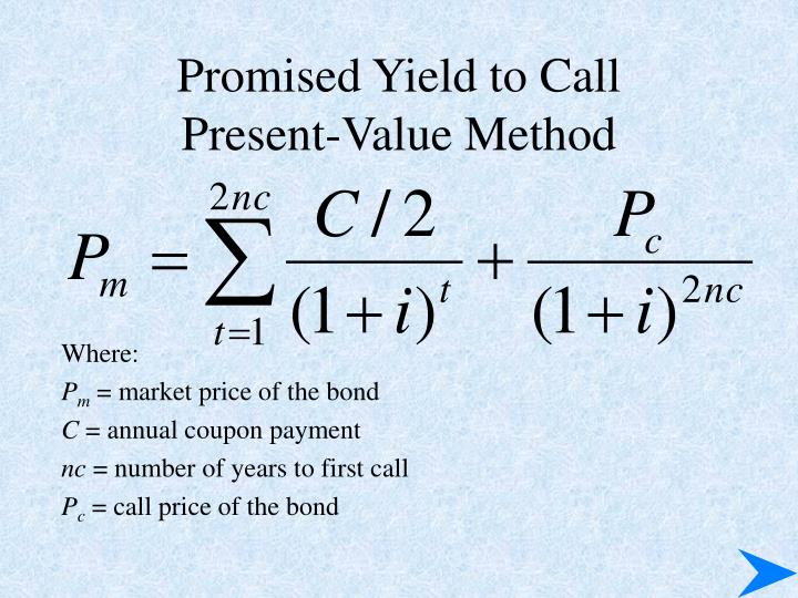 Promised Yield to Call