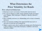 what determines the price volatility for bonds2