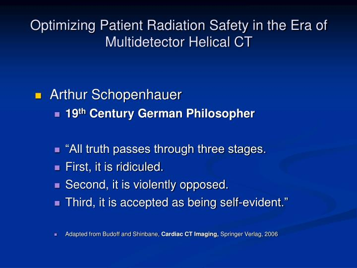Optimizing patient radiation safety in the era of multidetector helical ct1