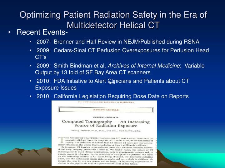 Optimizing patient radiation safety in the era of multidetector helical ct2