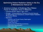 optimizing patient radiation safety in the era of multidetector helical ct21