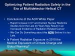 optimizing patient radiation safety in the era of multidetector helical ct24
