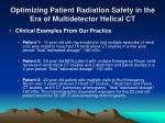 optimizing patient radiation safety in the era of multidetector helical ct8