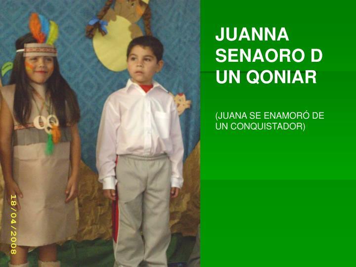 JUANNA SENAORO D UN QONIAR