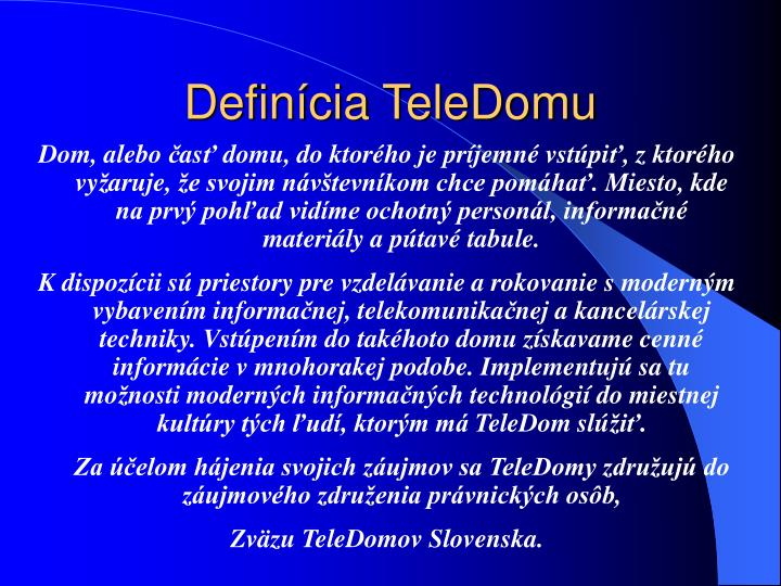 Definícia TeleDomu
