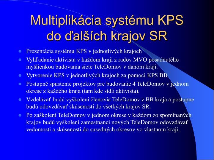 Multiplikácia systému KPS