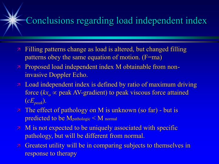 Conclusions regarding load independent index