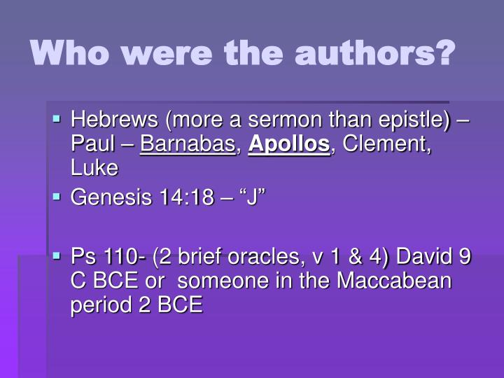 Who were the authors?