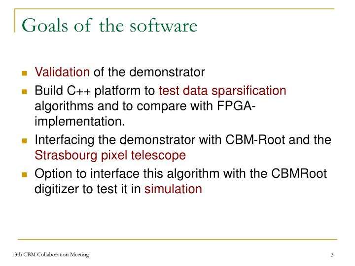 Goals of the software