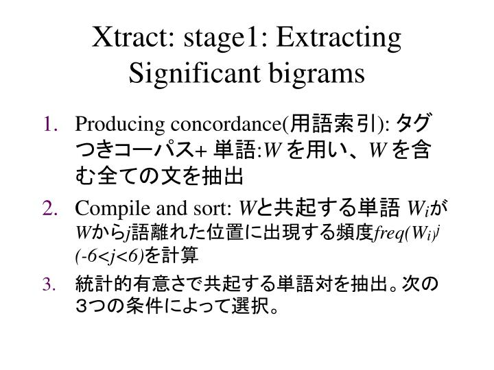 Xtract: stage1: Extracting Significant bigrams